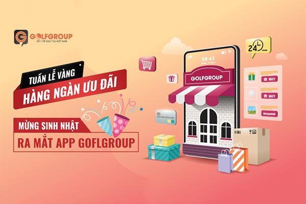 Golfgroup chính thức ra mắt App mới Golfgroup: đảm bảo 3 yếu tố Nhanh, Chính Xác, Mua sắm Giá rẻ